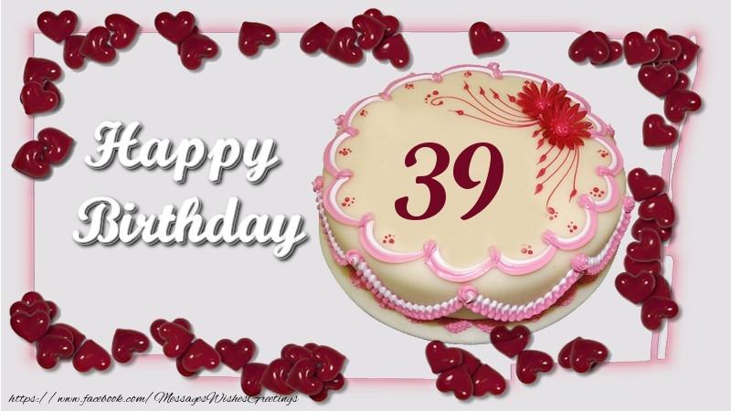 Happy birthday ! 39 years