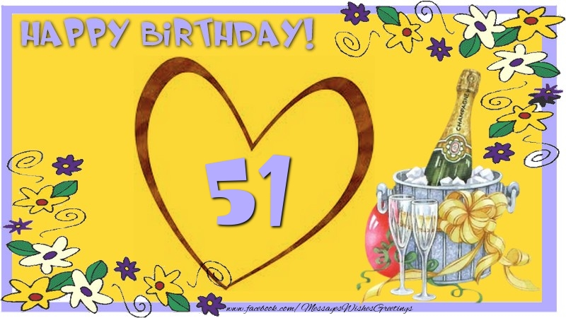 Happy Birthday 51 years