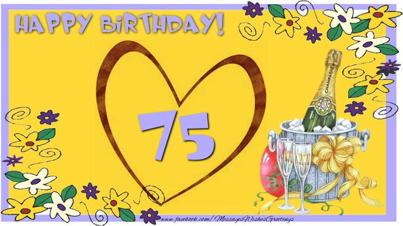 Happy Birthday 75 years