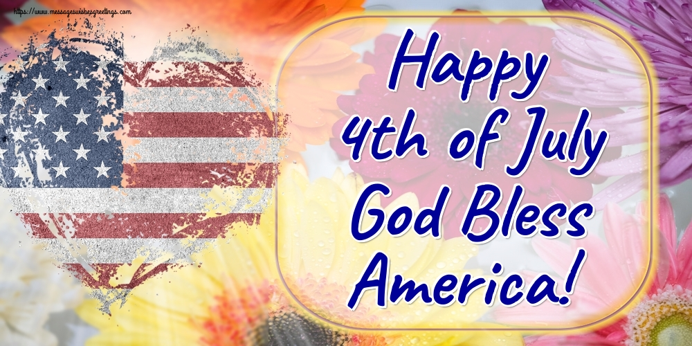 Greetings Cards  - Happy 4th of July God Bless America!