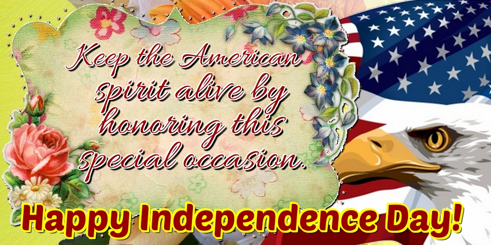 Greetings Cards  - Keep the American spirit alive by honoring this special occasion. Happy Independence Day!