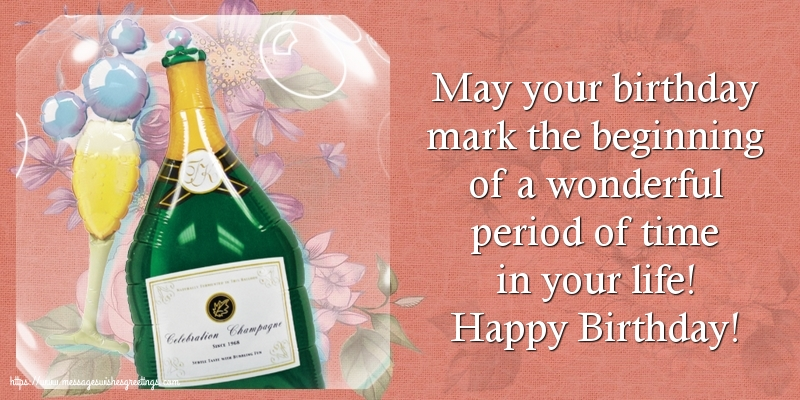 Greetings Cards for Birthday with champagne - Happy Birthday!