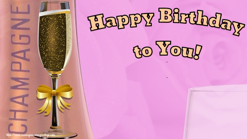 Greetings Cards for Birthday - Happy Birthday to You! - messageswishesgreetings.com