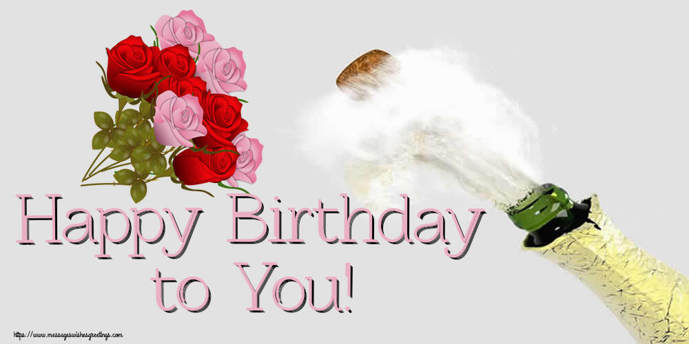 Greetings Cards for Birthday with flowers - Happy Birthday to You!