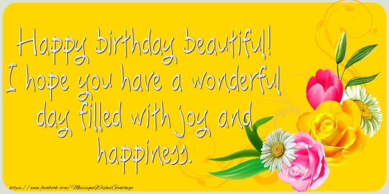 Popular greetings cards for Birthday - Happy birthday beautiful!