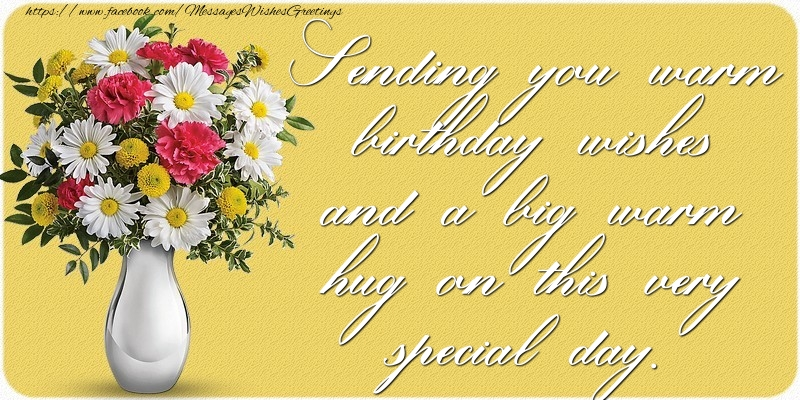 Popular greetings cards for Birthday - Sending you warm birthday wishes