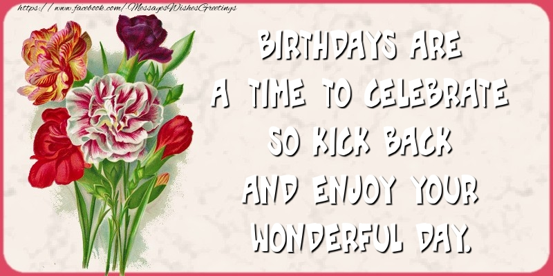 Greetings Cards for Birthday - Birthdays are a time to celebrate