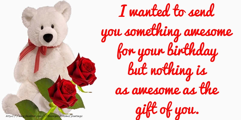 Popular greetings cards for Birthday - I wanted to send you something awesome