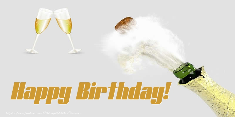 Popular greetings cards for Birthday with champagne - Happy Birthday!