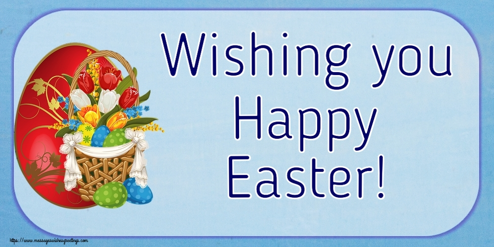 Greetings Cards for Easter - Wishing you Happy Easter!