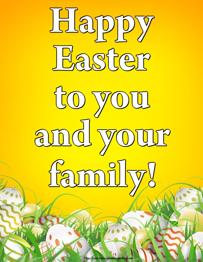 Greetings Cards for Easter - Happy Easter to you and your family!