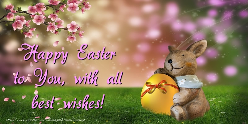 Greetings Cards for Easter - Happy Easter to You, with all best wishes!
