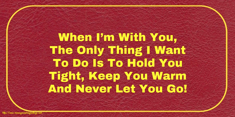 Greetings Cards about Family - When I'm With You