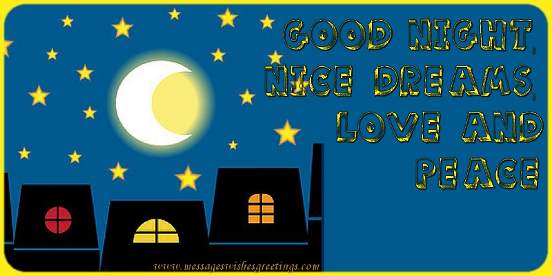 Greetings Cards for Good night - Good night, nice dreams, love and  peace