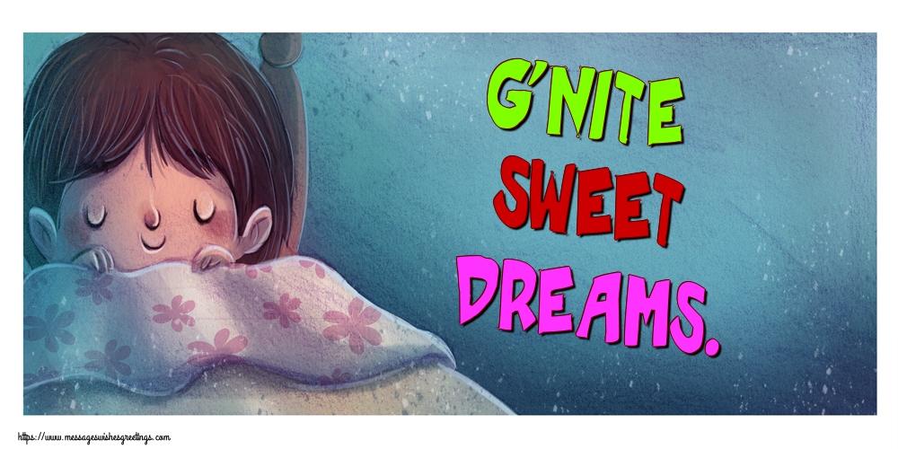 Greetings Cards for Good night - G'nite sweet dreams.