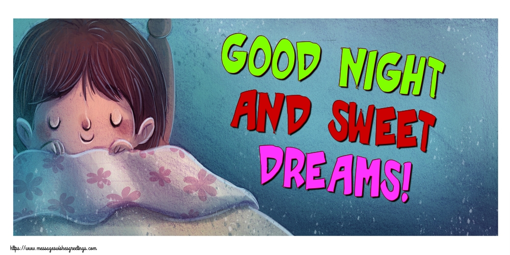 Greetings Cards for Good night - Good night and sweet dreams!