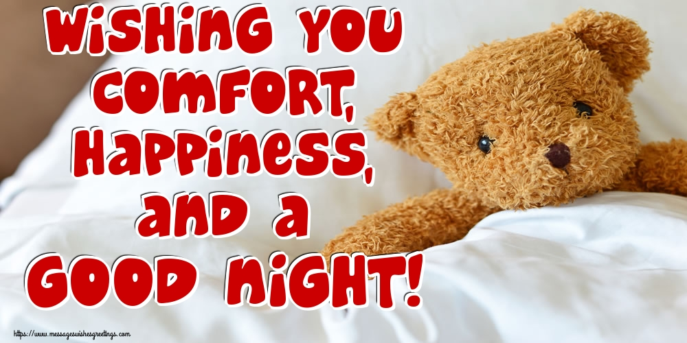 Greetings Cards for Good night - Wishing you comfort, happiness, and a good night!