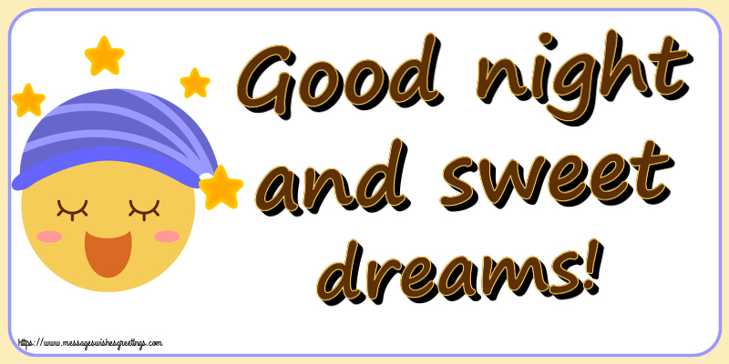 Greetings Cards for Good night with emoji - Good night and sweet dreams!