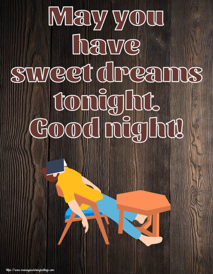 Greetings Cards for Good night - May you have sweet dreams tonight. Good night!