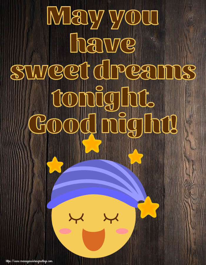 Greetings Cards for Good night with emoji - May you have sweet dreams tonight. Good night!