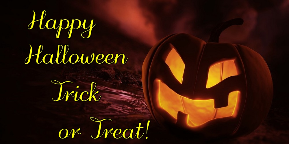 Greetings Cards for Halloween - Happy Halloween Trick or Treat!