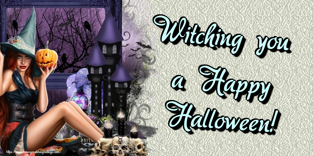 Greetings Cards for Halloween - Witching you a Happy Halloween!