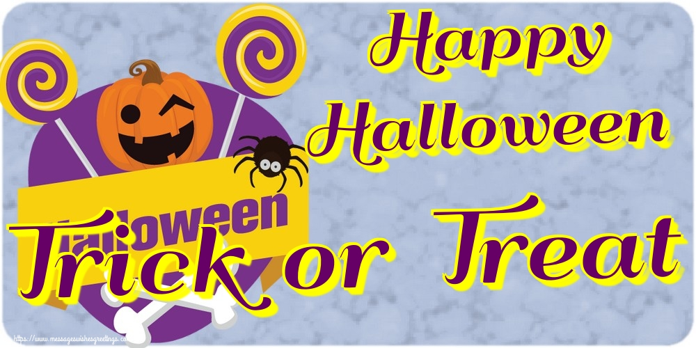 Greetings Cards for Halloween - Happy Halloween Trick or Treat