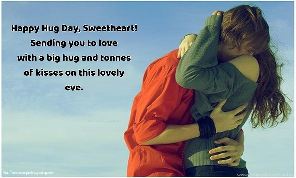 Greetings Cards for Hug Day - Happy Hug Day, Sweetheart!