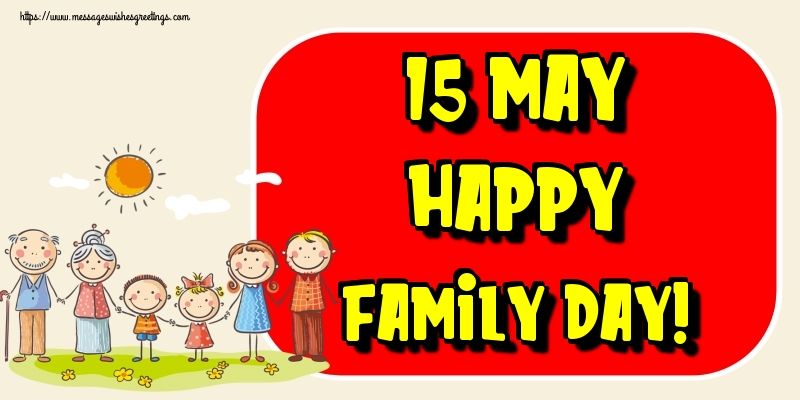 Greetings Cards International Day of Families - 15 May Happy family day!