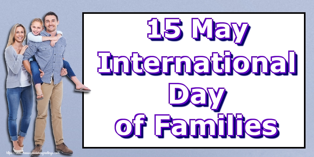 Greetings Cards International Day of Families - 15 May International Day of Families