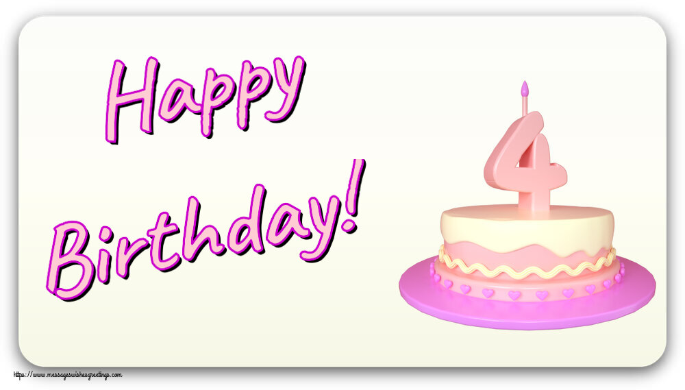 Greetings Cards for kids - Happy Birthday! ~ Cake 4 years