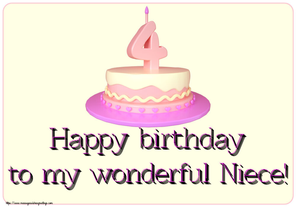 Greetings Cards for kids - Happy birthday to my wonderful Niece! ~ Cake 4 years