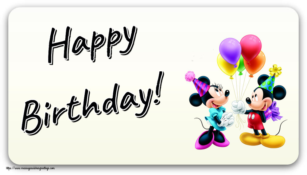Greetings Cards for kids - Happy Birthday! ~ Mickey and Minnie mouse