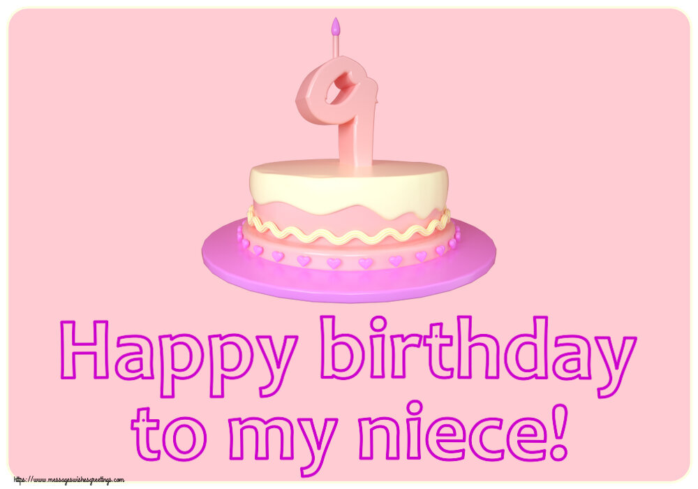 Greetings Cards for kids - Happy birthday to my niece! ~ Cake 9 years