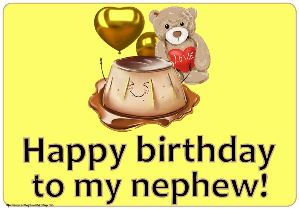 Greetings Cards for kids - Happy birthday to my nephew!