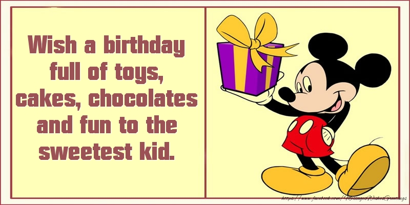 Greetings Cards for kids - Wish a birthday full of toys, cakes, chocolates and fun to the sweetest kid.
