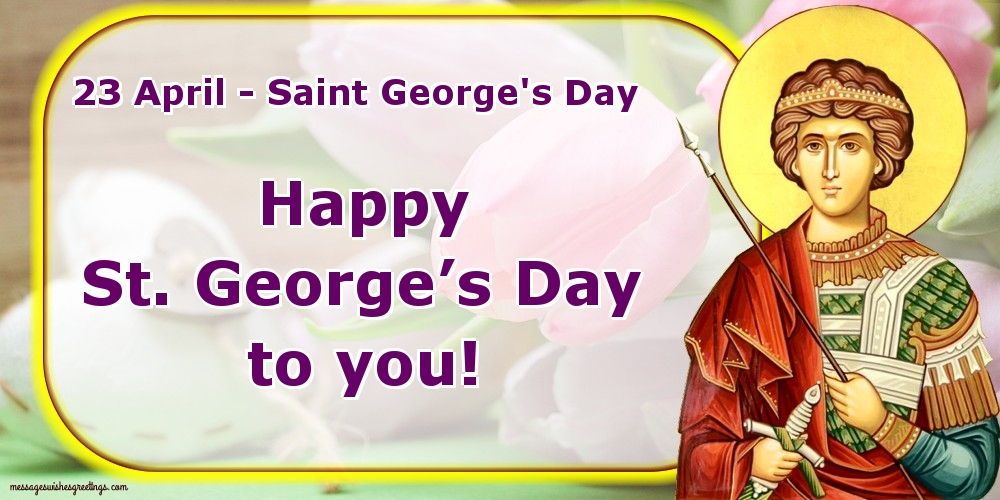Greetings Cards for St. George's Day - 23 April - Saint George's Day