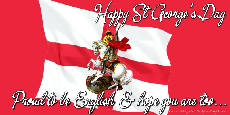 Greetings Cards for St. George's Day - Happy St George's Day.