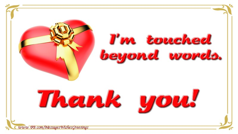 Greetings cards thank you thank you im touched beyond words download ecard for m4hsunfo