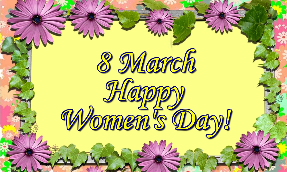 Popular greetings cards for Women's Day - 8 March Happy Women's Day!