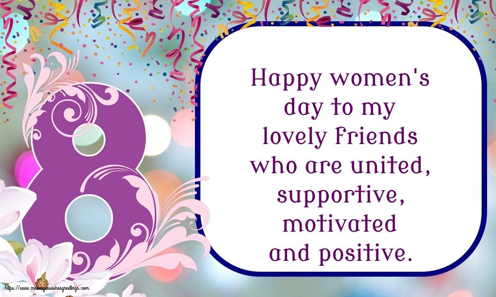 Greetings Cards for Women's Day - Happy women's day to my lovely friends