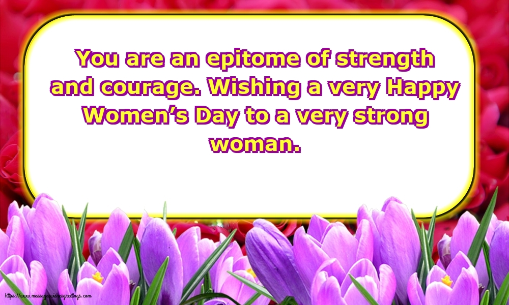 Greetings Cards for Women's Day - Wishing a very Happy Women's Day to a very strong woman.