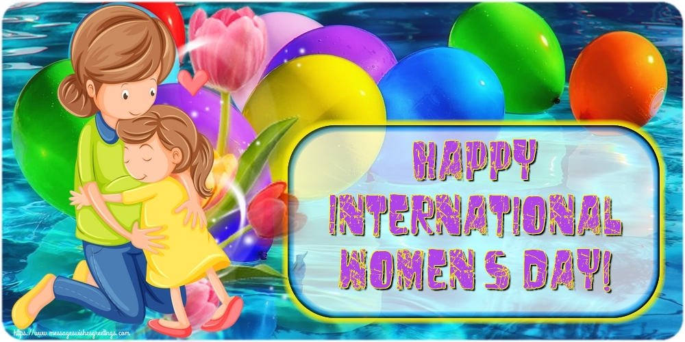 Greetings Cards for Women's Day - Happy International Women's Day!