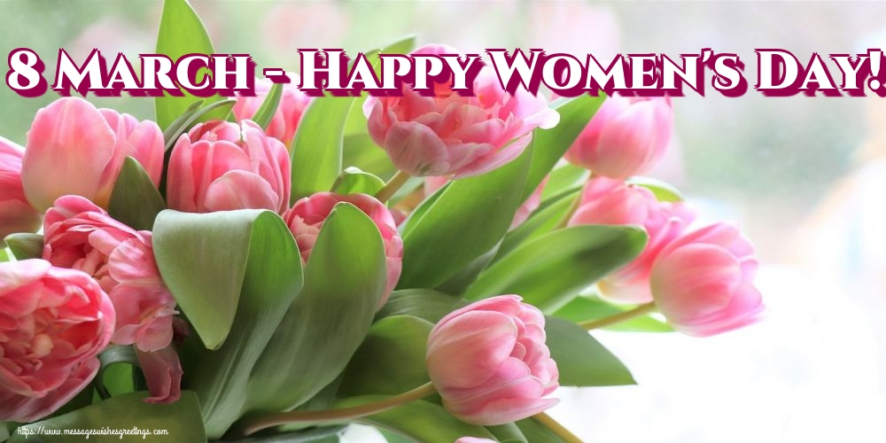 Greetings Cards for Women's Day - 8 March - Happy Women's Day!