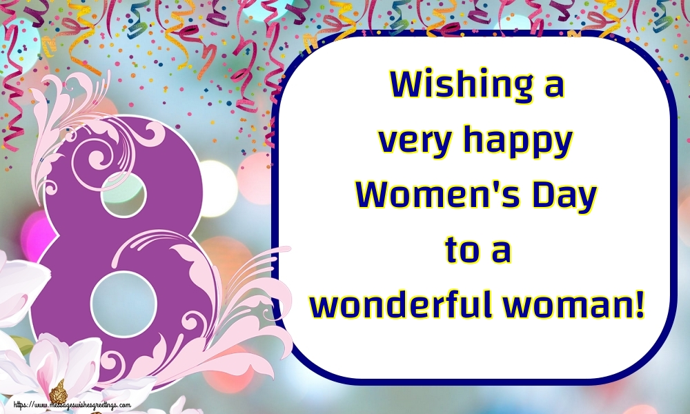 Greetings Cards for Women's Day - Wishing a very happy Women's Day to a wonderful woman!