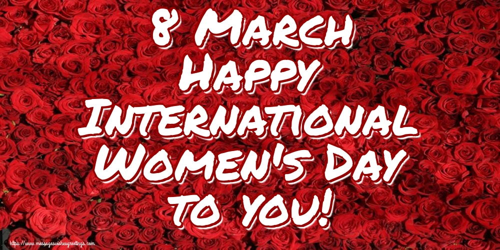 Greetings Cards for Women's Day - 8 March Happy International Women's Day to you!