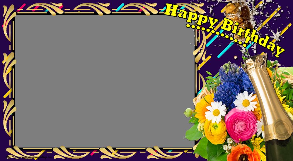 Custom Greetings Cards for Birthday - Happy Birthday ...! - Birthday Photo Frame