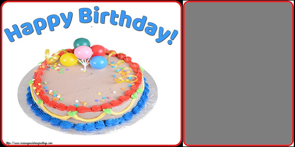 Custom Greetings Cards for Birthday - Happy Birthday! - Birthday Photo Frame
