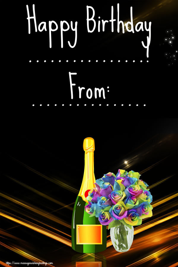 Custom Greetings Cards for Birthday - Happy Birthday ...! From: ...