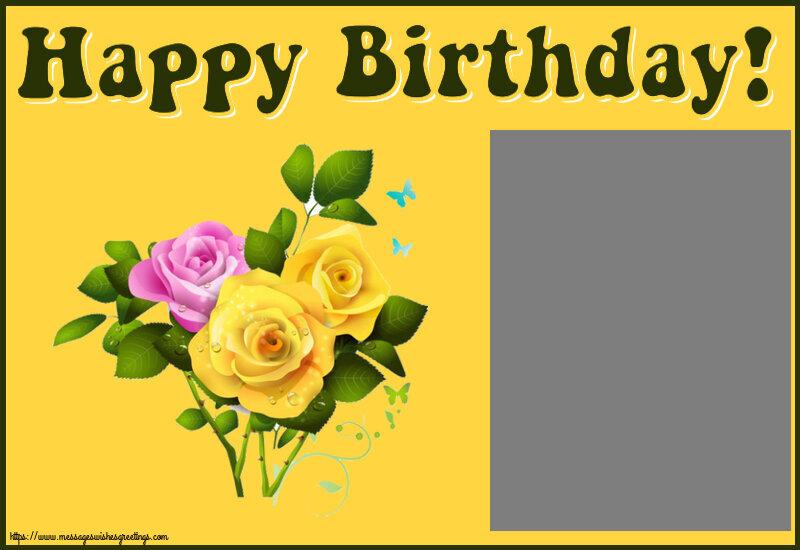 Custom Greetings Cards for Birthday - Happy Birthday! - Photo Frame